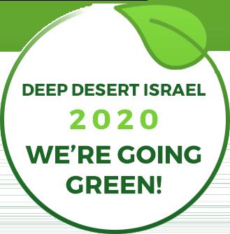 Deep Desert Israel 2020 We're going green!